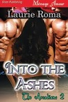 Into the Ashes (The Arcadians #2)