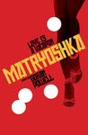 Matryoshka: Love ...