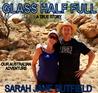 Glass Half Full by Sarah Jane Butfield