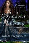 Shadows of Yesterday (Ravenhurst Series, #2)