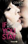 If You stay - Füreinander bestimmt by Courtney Cole