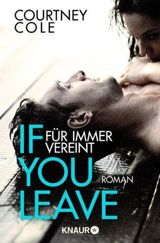 If You leave - Niemals getrennt (Beautifully Broken, #2)