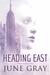 Heading East (True North, #2)