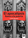 El apocalipsis llama a la puerta
