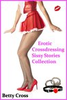 Erotic Cross Dressing Sissy Stories Collection