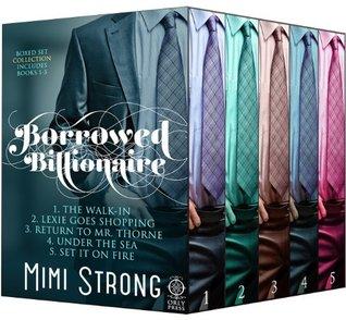 Borrrowed Billionaire: Complete Collection (Borrowed Billionaire, #1-5)