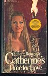 Catherine's Time for Love