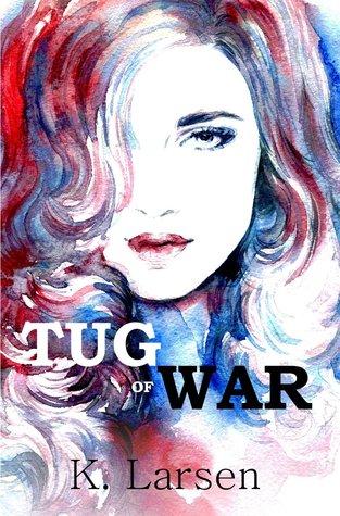 Tug of War by K. Larsen