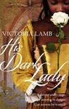 His Dark Lady (Lucy Morgan, #2)