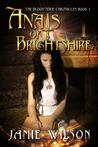 Anais of Brightshire by Jamie  Wilson