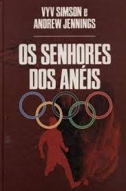 Os senhores dos anis poder dinheiro e drogas nas olimpadas 18809898 fandeluxe Choice Image