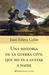 Una historia de la Guerra Civil que no va a gustar a nadie (Una historia de la Guerra Civil que no va a gustar a nadie, #1)