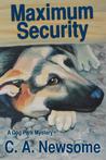 Maximum Security (Dog Park Mystery, #3)