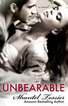 Unbearable by Shantel Tessier