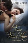 Take This Man (Give & Take, #3.5)