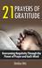 21 Prayers of Gratitude by Shelley Hitz