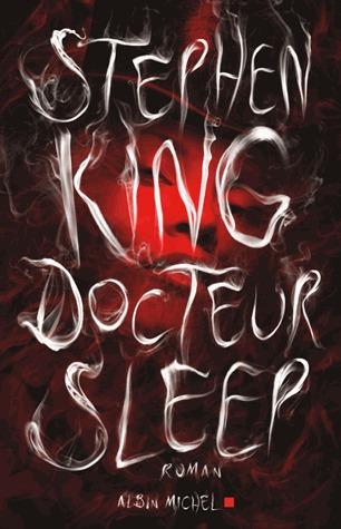 Docteur Sleep (The Shining, #2)