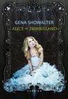 Alice im Zombieland by Gena Showalter