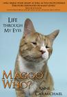 Magoo Who? Life Through My Eyes (Magoo Who #1)