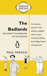 The Badlands: Decadent Playground of Old Peking