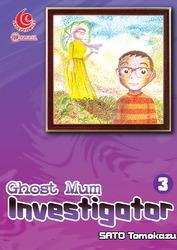 ghost-mum-investigator-vol-3
