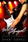 Wild Angel (Rock'n Tapestries, #2)