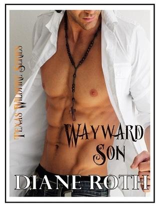 Wayward Son (Texas Wildfire, #2)