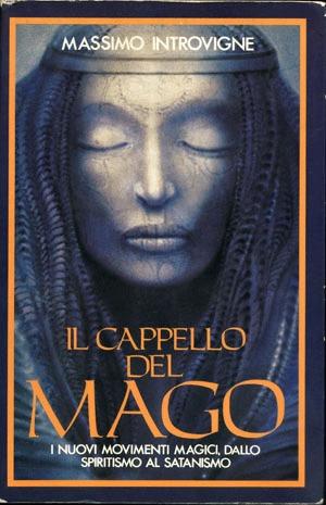 il-cappello-del-mago-i-nuovi-movimenti-magici-dallo-spiritismo-al-satanismo