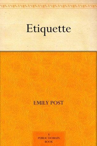 emily post etiquette book 18th edition