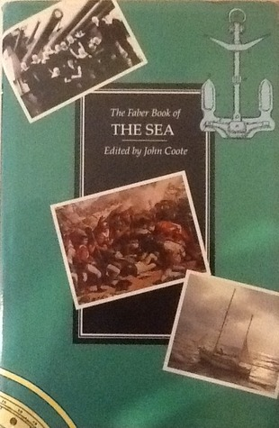 The Faber Book Of The Sea: An Anthology