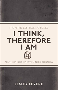 I Think Therefore I Am by Lesley Levene