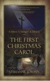 The First Christmas Carol by Marianne Jordan