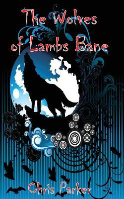 The Wolves of Lambs Bane