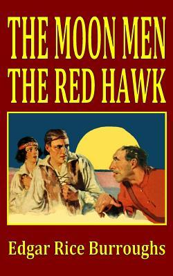 The Moon Men/The Red Hawk