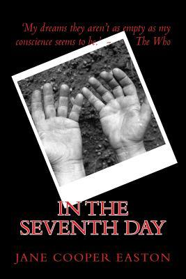 In the Seventh Day by Jane Cooper Easton