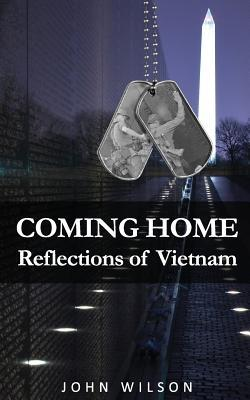Coming Home: Reflections of Vietnam