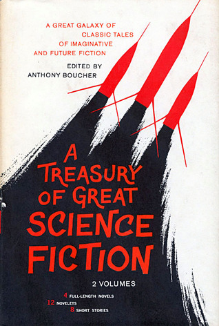 A Treasury of Great Science Fiction, Volume One