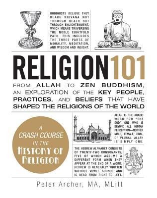 religion-101-from-allah-to-zen-buddhism-an-exploration-of-the-key-people-practices-and-beliefs-that-have-shaped-the-religions-of-the-world
