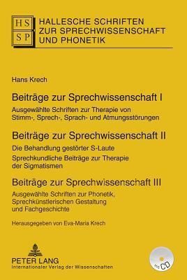 Beitraege Zur Sprechwissenschaft I-III: Herausgegeben Von Eva-Maria Krech