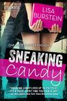 Sneaking Candy by Lisa Burstein