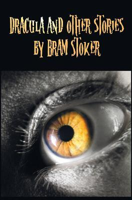 Dracula and Other Stories