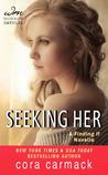 Seeking Her (Losing It, #3.5)