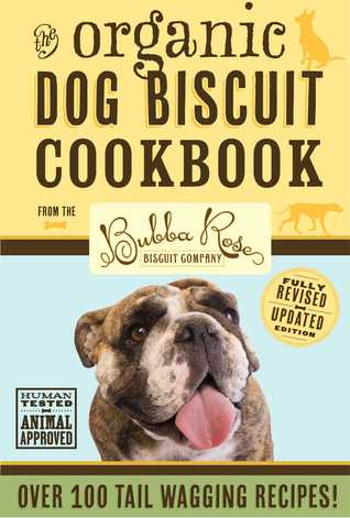https://barksbooknonsense.blogspot.com/2016/10/organic-dog-biscuit-cookbook-revised.html