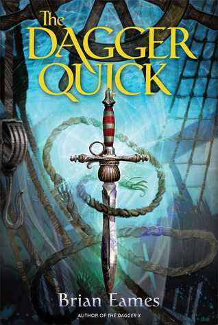 The Dagger Quick (The Dagger Chronicles, #1)