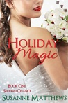 Holiday Magic (Second Chance #1)
