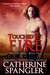 Touched by Fire (The Sentin...