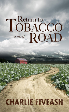Return to Tobacco Road