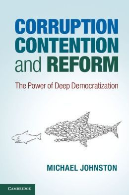 corruption-contention-and-reform-the-power-of-deep-democratization
