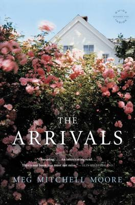 Ebook The Arrivals by Meg Mitchell Moore TXT!