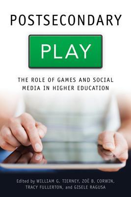 postsecondary-play-the-role-of-games-and-social-media-in-higher-education